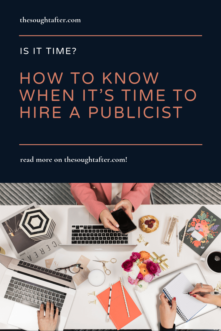 Wondering if it's time to hire a publicist? If you think you might be ready for a publicist and you're looking for PR tips, this post is for you! #publicist #publicity #pr